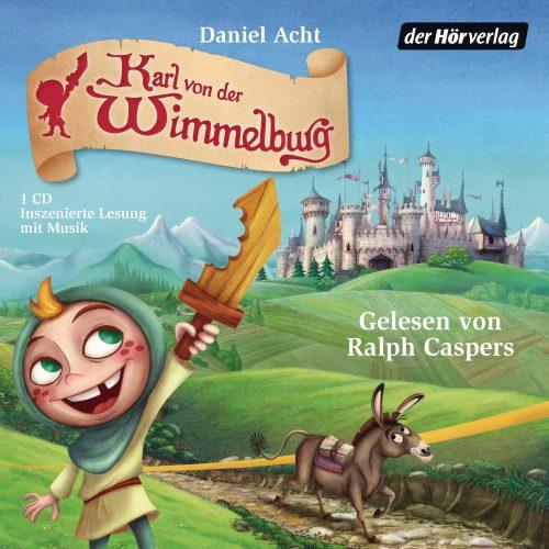 Karl von der Wimmelburg von Daniel Acht